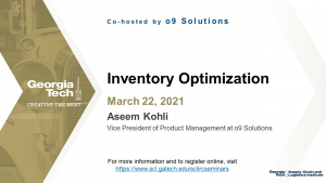 SCL IRC Seminar: Inventory Optimization with o9 Solutions