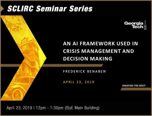 SCL IRC Seminar: An AI Framework Used in Crisis Management and Decision Making