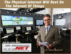 The Physical Internet Will Rest On The Internet Of Things