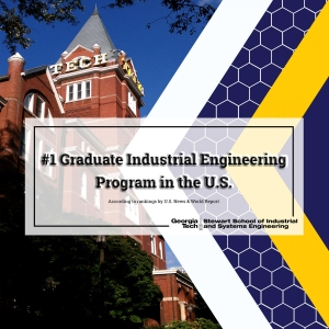 ISyE's graduate program is once again ranked No. 1 by U.S. News & World Report.