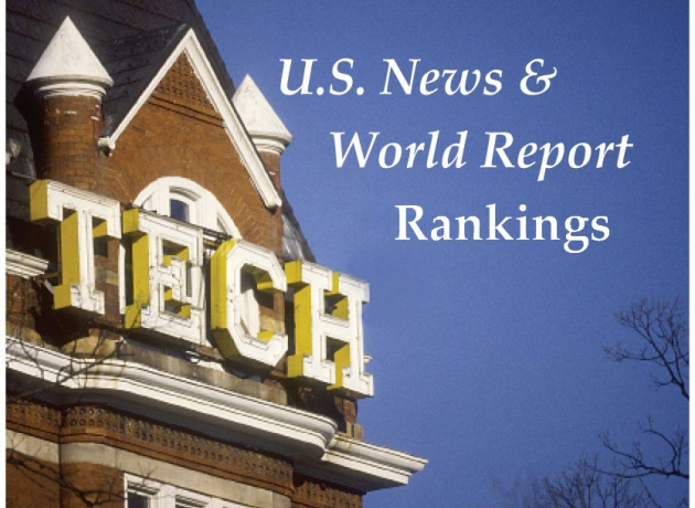 Picture of Tech Tower with text U.S. News & World Report Rankings